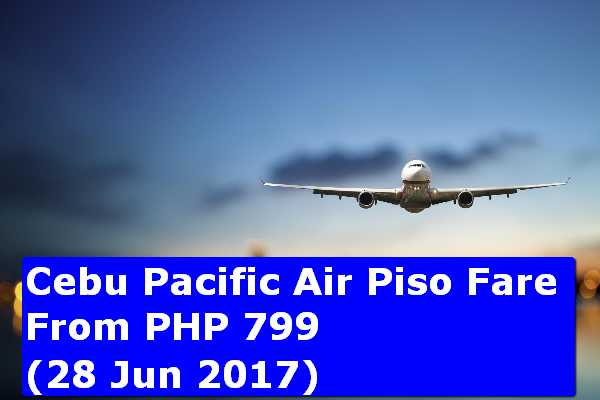 Cebu Pacific Promo (28jun2017)