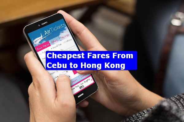 Cebu to Hong Kong fares