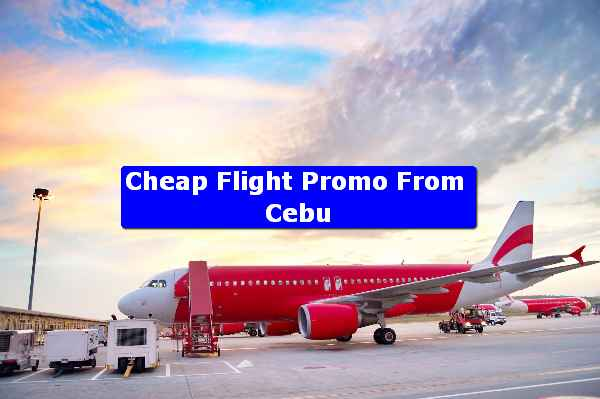 Cheap Flight Promo From Cebu